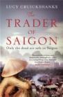 Image for The trader of Saigon