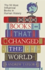 Image for Books that changed the world  : the 50 most influential books in human history