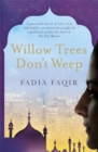 Image for Willow trees don't weep