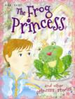 Image for The frog princess and other princess stories