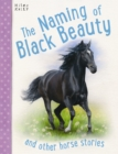 Image for The naming of Black Beauty