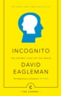 Image for Incognito  : the secret lives of the brain
