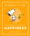 Image for The Peanuts guide to happiness