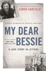 Image for My dear Bessie  : a love story in letters
