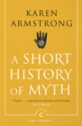 Image for A short history of myth