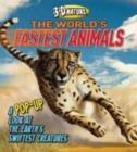 Image for 3D Nature: The World's Fastest Animals : A Pop-up Look at the Earth's Swiftest Creatures