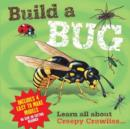 Image for Build a Bug : Learn All About Creepy Crawlies...