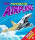 Image for Awesome Airplanes