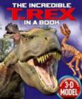 Image for The Incredible T. Rex in a Book