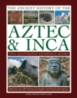 Image for Ancient History of the Aztec & Inca