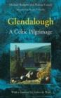 Image for Glendalough : A Celtic Pilgrimage