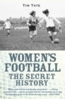 Image for Women's football  : the secret history