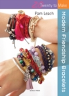 Image for Modern friendship bracelets