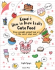 Image for Kawaii  : how to draw really cute food
