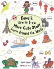 Image for Kawaii  : how to draw more cute stuff from around the world