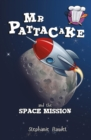 Image for Mr Pattacake and the space mission