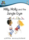 Image for Milly Molly and the Jungle Gym