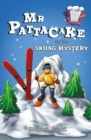 Image for Mr Pattacake and the skiing mystery
