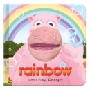 Image for Let's play, George!  : rainbow hand puppet fun