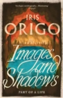 Image for Images and shadows  : part of a life