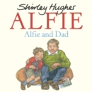 Image for Alfie and dad