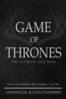 Image for Game of Thrones - The Ultimate Quiz Book