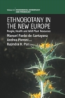 Image for Ethnobotany in the new Europe  : people, health and wild plant resources