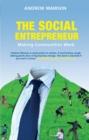 Image for The social entrepreneur: making communities work