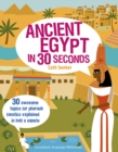 Image for Ancient Egypt in 30 seconds