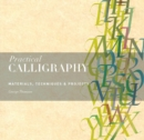 Image for Practical calligraphy  : materials, technique & projects