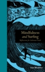 Image for Mindfulness and surfing  : reflections for saltwater souls