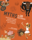 Image for Myths in 30 Seconds