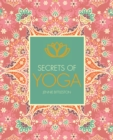 Image for Secrets of yoga