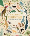 Image for Amazing evolution  : the journey of life