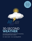 Image for 30-second weather  : the 50 most significant events and phenomena, each explained in half a minute