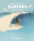 Image for Mindful thoughts for surfers  : tuning in to the tides