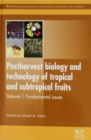 Image for Postharvest Biology and Technology of Tropical and Subtropical Fruits