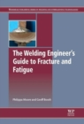 Image for The welding engineer's guide to fracture and fatigue