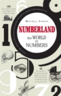 Image for Numberland  : the world in numbers