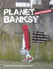 Image for Planet Banksy  : unauthorized