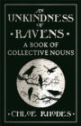 Image for An unkindness of ravens  : a book of collective nouns