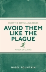 Image for Avoid them like the plague  : a book of cliches