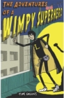 Image for The adventures of a wimpy superhero