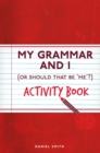 Image for My Grammar and I Activity Book