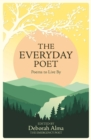Image for The everyday poet  : poems to live by