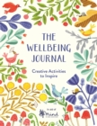 Image for The wellbeing journal  : creative activities to inspire