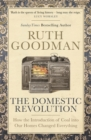 Image for The domestic revolution  : how the introduction of coal into our homes changed everything