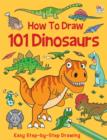 Image for How to draw 101 dinosaurs