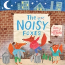 Image for The very [crossed out] noisy foxes