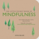 Image for The little pocket book of mindfulness